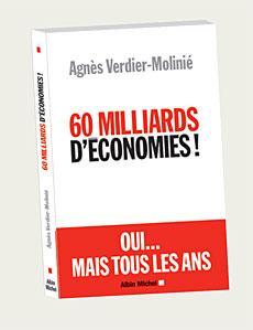 «60 MILLIARD D'ECONOMIE!» D'AGNES VERDIER-MOLINIE