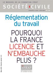 REGLEMENTATION DU TRAVAIL: POURQUOI LA FRANCE LICENCIE ET N'EMBAUCHE PLUS