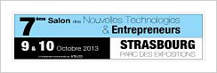7eme SALON des NOUVELES TECHNOLOGIES ET ENTREPRENEURS DE STRASBOURG