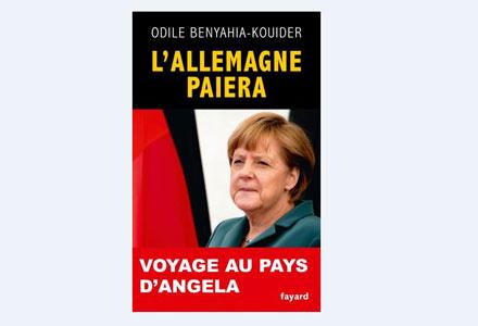 L'ALLEMAGNE PAIERA,DE ODILE BENYAHIA-KOUIDER