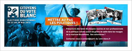 CITOYENS DU VOTE BLANC, EUROPEENNES 2014,C'EST PARTI!