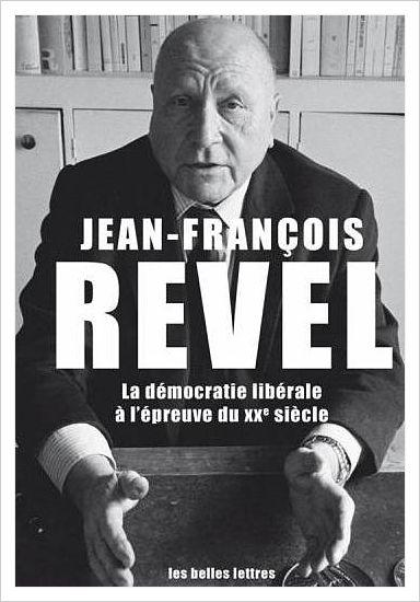 «LA DEMOCRATIE LIBERALE» Jean-François REVEL