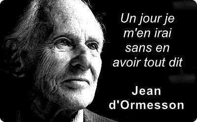 Jean d'Ormesson : «Nous vivons une époque de transition, les livres, la famille, les mœurs, les frontières, les monnaies jusqu'à la religion.