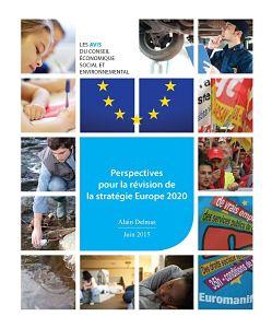 Mardi 23 juin 2015 : LE CESE a voté son avis » Perspectives pour la révision de la stratégie Europe 2020 «