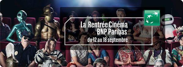 «La Rentrée Cinéma BNP Paribas» dans toutes les salles du 14 au 20 septembre 2016