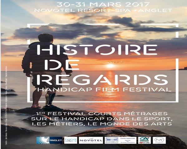 L'association HANDI-SOIT-IL présenteront la 1ère édition du festival « Histoire de Regards » Hôtel Chiberta – Anglet..