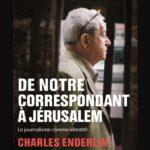 Le journalisme comme identité De Charles Enderlin